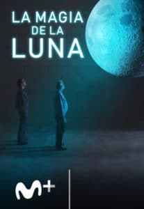 cartel La Magia De La Luna Serie Documental